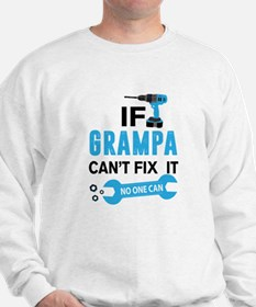 If Grampa Can't Fix It No One Can Jumper