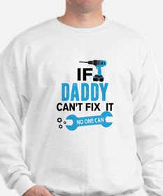 if dad can'h fix it, no one can Jumper