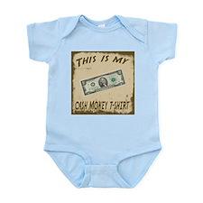 My Cash Money T-Shirt Infant Bodysuit