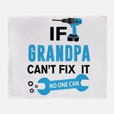 If Gramdpa Can't Fix It No One Can Throw Blanket