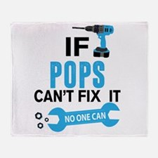 If Pops Can't Fix It No One Can Throw Blanket