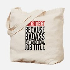 Badass Architect Tote Bag