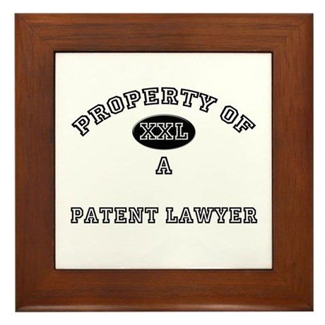 Property of a Patent Lawyer Framed Tile