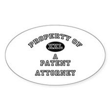 Property of a Patent Attorney Oval Decal