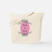 think-in-pink2-bigger.gif Tote Bag