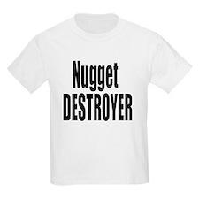 Nugget Destroyer T-Shirt