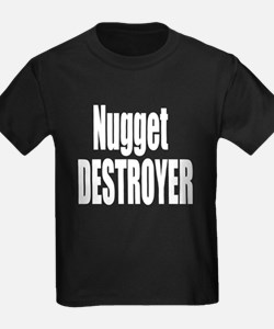 Nugget Destroyer T