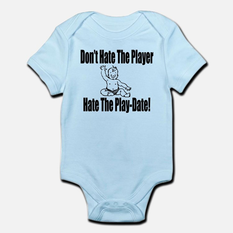 Hate The Play Date Infant Bodysuit