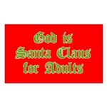 God is Santa Claus for Adults Sticker (Rectangula