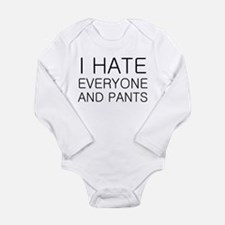 i hate everyone and Long Sleeve Infant Bodysuit