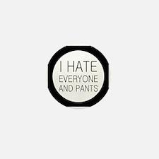 i hate everyone and Mini Button