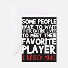 raised fav player Greeting Cards