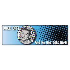 Back Off! Bumper Bumper Sticker