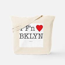 I F'n Love BKLYN Tote Bag