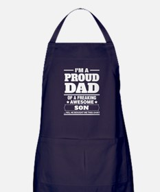 I'm A Proud Dad Of A Freaking Awesome Son Apron (d