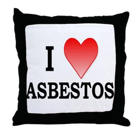 """I Heart Asbestos"" Throw Pillow"