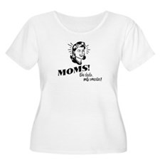 Moms: Like Dads, Only Smarter T-Shirt