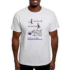 See Dick Hit Baseball T-Shirt T-Shirt