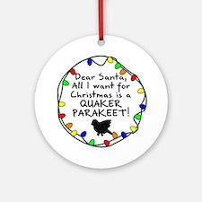Dear Santa Quaker Parakeet Christmas Ornament