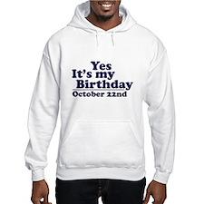 October 22nd Birthday Hoodie