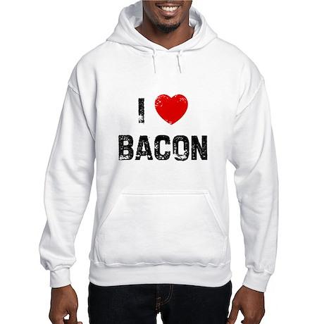 I * Bacon Hooded Sweatshirt