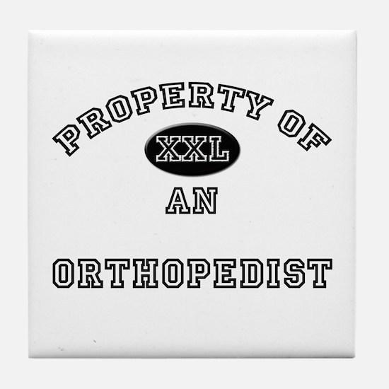 Property of an Orthopedist Tile Coaster