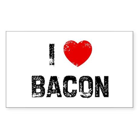 I * Bacon Rectangle Sticker