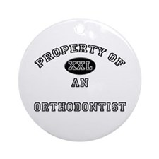 Property of an Orthodontist Ornament (Round)