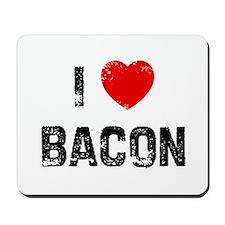 I * Bacon Mousepad