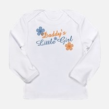Cute Daddys little Long Sleeve Infant T-Shirt