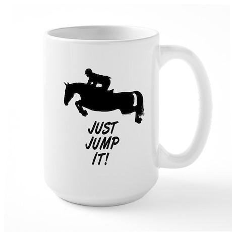 Just Jump It. Horse Large Mug