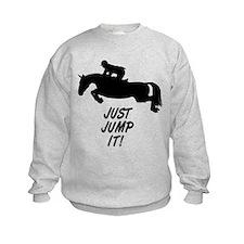 Just Jump It. Horse Sweatshirt