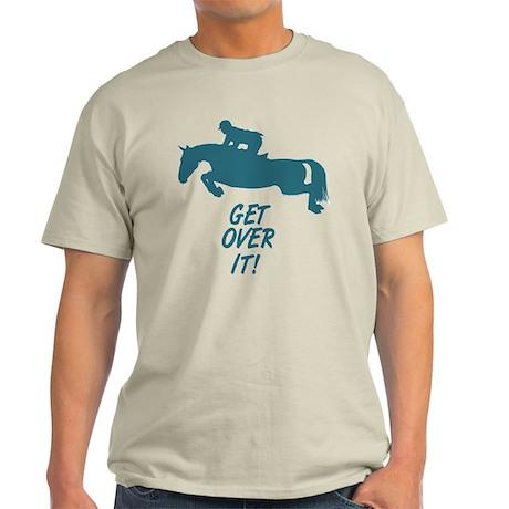 Get Over It Hunter Jumper Horse Light T-Shirt