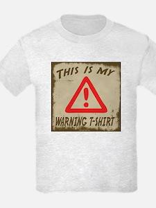 My Warning T-Shirt T-Shirt