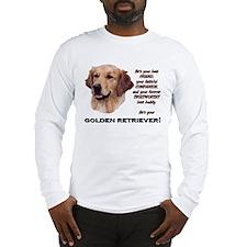 He's Your Golden.. Long Sleeve T-Shirt