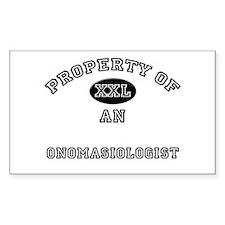 Property of an Onomasiologist Sticker (Rectangular