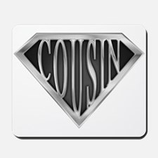 SuperCousin(metal) Mousepad