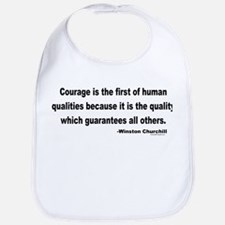 Churchill Courage Is The First Bib