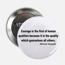"""Churchill Courage Is The First 2.25"""" Button (10 pa"""