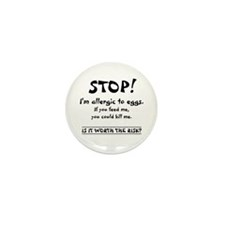 Cool Allergic to eggs Mini Button (10 pack)