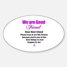 Good Friend Decal