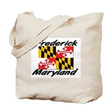 Frederick Maryland Tote Bag