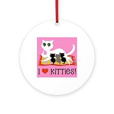 I Love Kitties Ornament (Round)