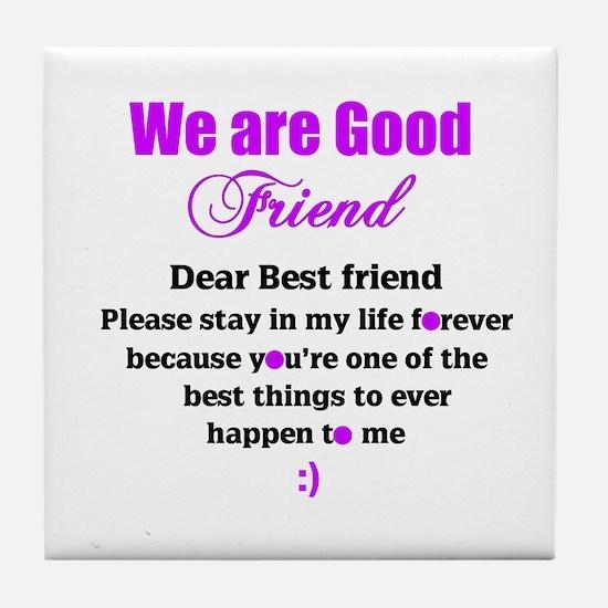 Good Friend Tile Coaster
