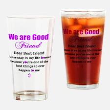 Good Friend Drinking Glass