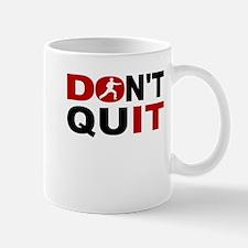 Dont Quit Karate Mugs
