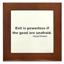 Reagan Evil Is Powerless Framed Tile