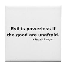 Reagan Evil Is Powerless Tile Coaster