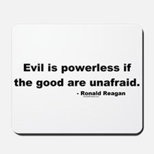 Reagan Evil Is Powerless Mousepad