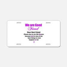 Good Friend Aluminum License Plate